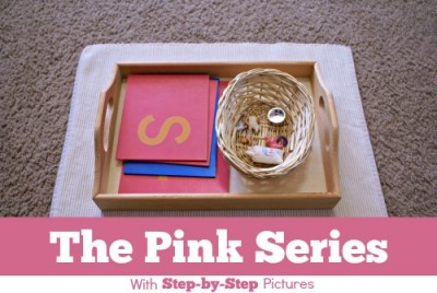 The Montessori Pink Series: With Step-by-Step Pictures