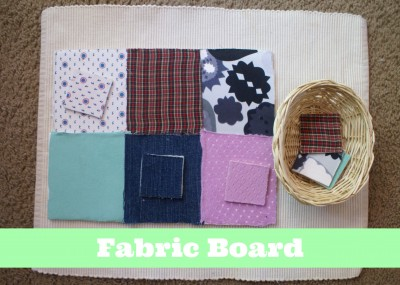 Montessori Sensorial Activities for Toddlers - Fabric Board