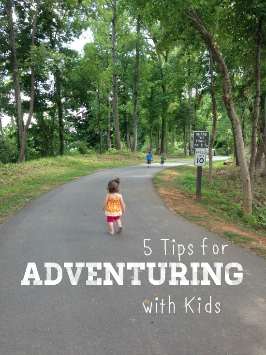 5 Tips for Adventuring with Kids