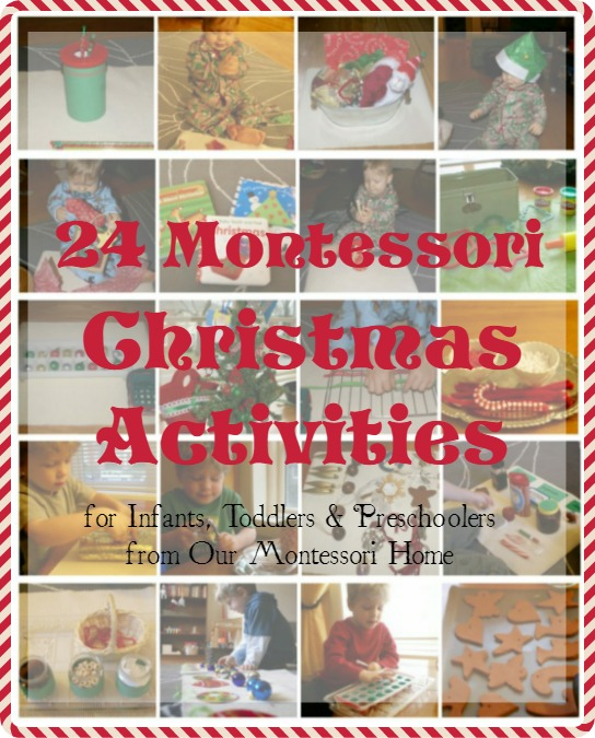 12 Days of Montessori Christmas Activities for Infants, Toddlers, & Preschoolers
