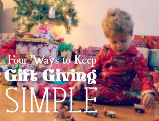 4 Tips to Keep Gift Giving Simple