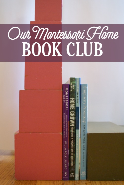Our Montessori Home Book Club - Starting February 17th with Montessori Today!