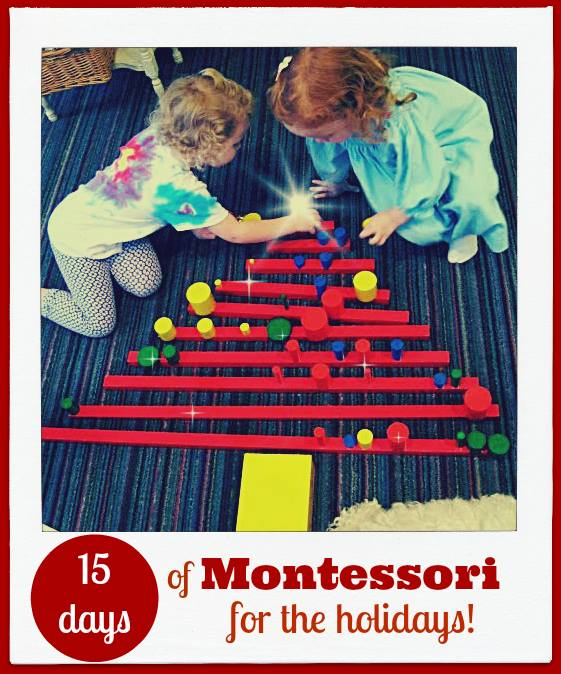 Don't forget to check out 15 Days of Montessori for the holidays by Montessori bloggers!